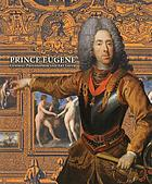 Prince Eugene : general-philosopher and art lover