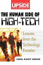 The human side of high-tech : lessons from the technology frontier