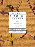 A trail through leaves : the journal as a path to place