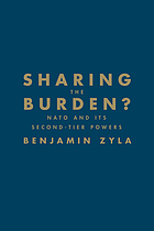 Sharing the burden? : NATO and its second-tier powers
