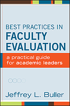 Best practices in faculty evaluation : a practical guide for academic leaders