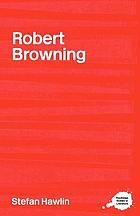 The complete critical guide to Robert Browning