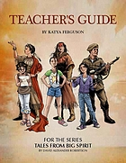 Teacher's guide : for the series tales from big spirit