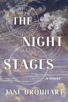 The night stages : a novel