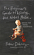 The beginner's guide to winning the Nobel prize... by  P  C Doherty