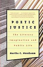 Poetic justice : the literary imagination and public life