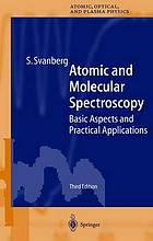 Atomic and molecular spectroscopy : basic aspects and practical applications