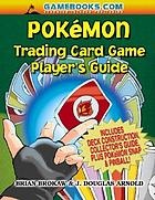 Pokémon trading card game player's guide
