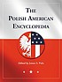 The Polish American encyclopedia by  James S Pula