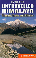 Into the untravelled Himalaya : travels, treks and climbs