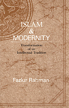 Islam & modernity : transformation of an intellectual tradition