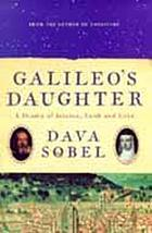 Galileo's daughter : a drama of science, faith, and love