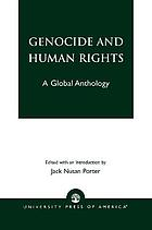 Genocide and human rights : a global anthology