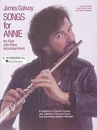 Songs for Annie : a collection of favorite encores for flute with piano accompaniment