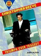 Christopher Reeve : triumph over tragedy