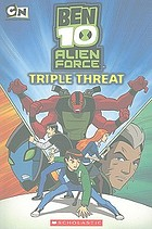 Ben 10 alien force. Triple threat