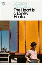 The heart Is a lonely hunter : with an introduction and notes by Kasia Boddy