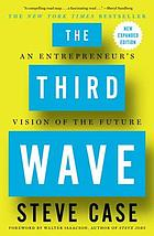 The third wave : an entrepreneur's vision of the future