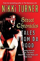 Street chronicles : tales from da hood