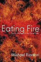 Eating fire : family life, on the queer side