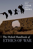 The Oxford handbook of ethics and war