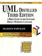UML distilled : a brief guide to the standard object modeling language