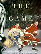 The game we knew : hockey in the fifties