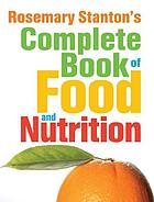 Rosemary Stanton's complete book of food and nutrition