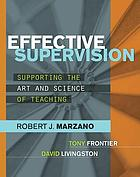 Effective supervision : supporting the art and science of teaching