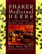 Shaker medicinal herbs : a compendium of history, lore, and uses