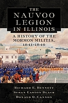 The Nauvoo Legion in Illinois : a history of the Mormon militia, 1841-1846