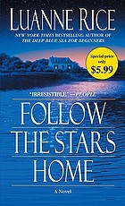 Follow the stars home : a novel
