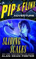 Sliding scales : a Pip & Flinx novel