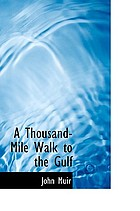 Thousand-mile walk to the gulf.