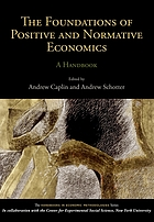 The foundations of positive and normative economics : a handbook