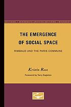 The emergence of social space : Rimbaud and the Paris Commune