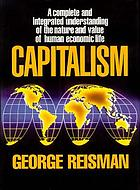 Capitalism : a treatise on economics