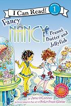 Fancy Nancy : peanut butter and jellyfish