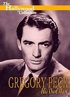 Gregory Peck : his own man