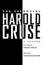 The essential Harold Cruse : a reader
