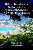 British travellers in Mallorca in the nineteenth century : an anthology of texts