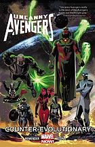 Uncanny Avengers. Vol 1, Counter-evolutionary
