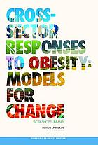 Cross-sector responses to obesity : models for change