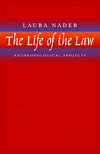 The life of the law : anthropological projects