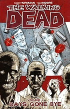 The walking dead. Vol. 1, Days gone bye