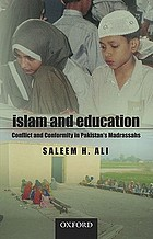 Islam and education : conflict and conformity in Pakistan's Madrassahs