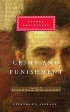 Crime and punishment / Fyodor Dostoevsky; With an introduction by W. J. Leatherbarrow; Transl. from the russian Richard Pevear, Larissa Volokhonsky