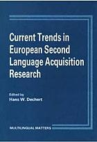 Current trends in European second language acquisition research