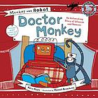 Doctor Monkey : an astonishing story of wheezes and sneezes