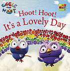 Hoot! Hoot! It's a lovely day.
